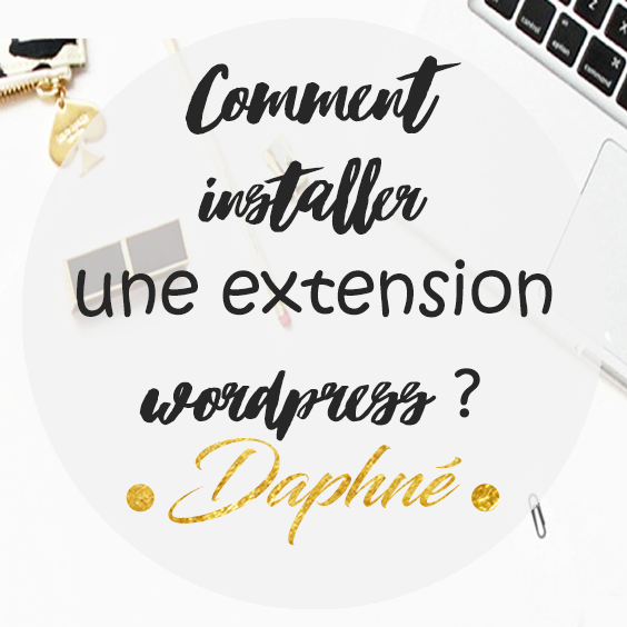 Comment installer une extension wordpress ?