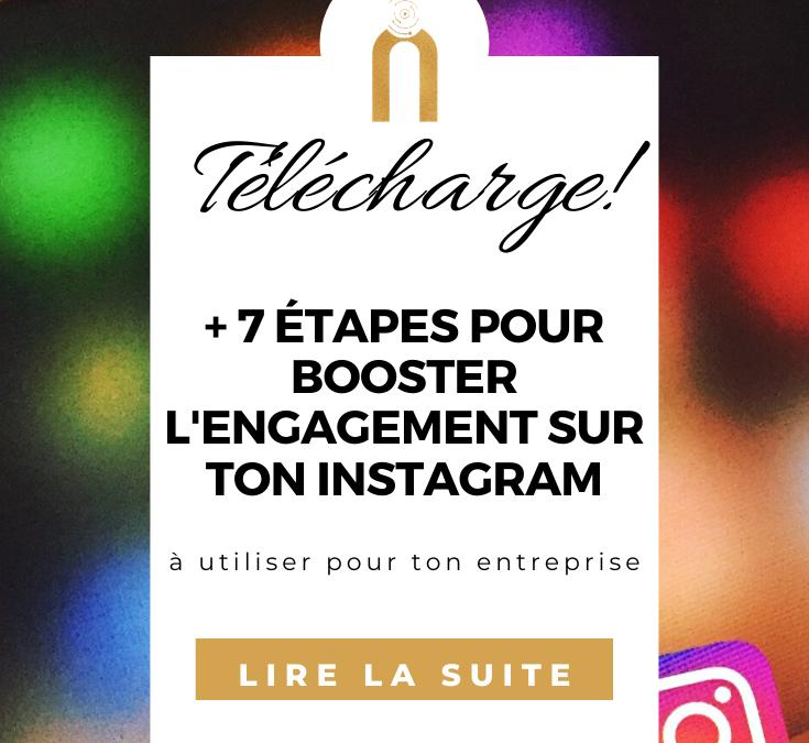 7 étapes pour créer de l'engagement sur Instagram