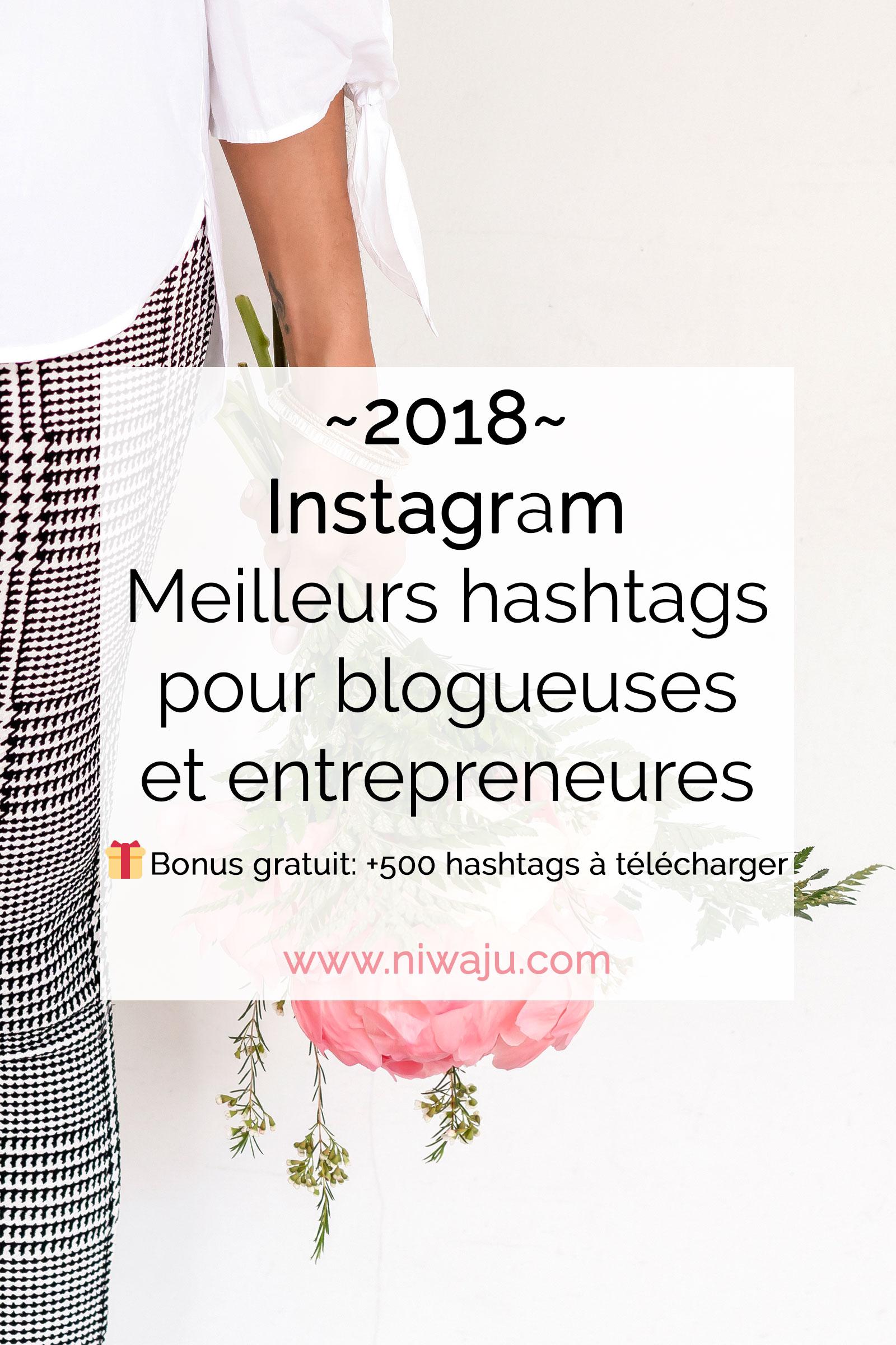 Instagram : Meilleurs hashtags pour les blogueuses et entrepreneures
