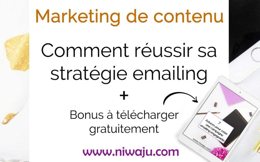 Comment réussir sa stratégie emailing